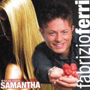 Esco con... Samantha