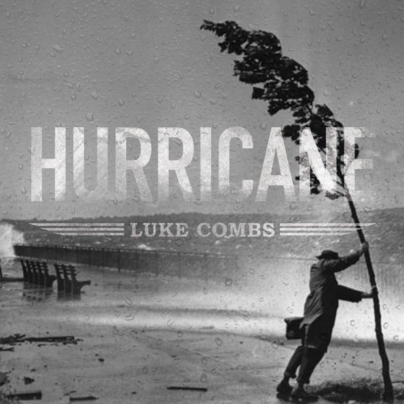 Image result for luke combs hurricane