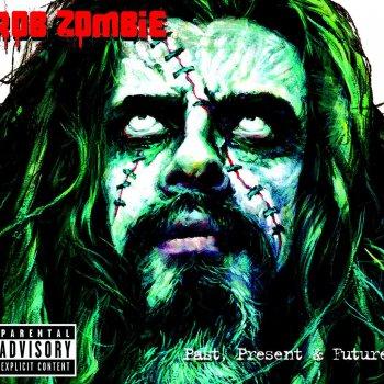 past, present & future by rob zombie album lyrics