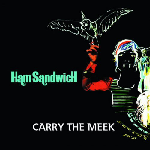 Carry The Meek - HamsandwicH