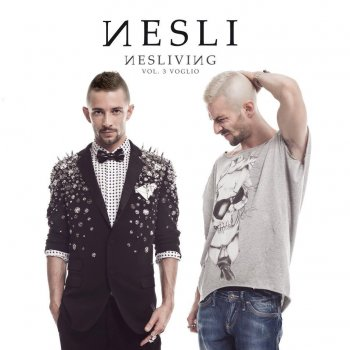 Nesliving, Volume 3: Voglio di +