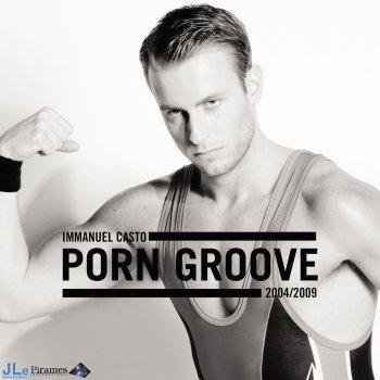Testi Porn Groove 2004 / 2009