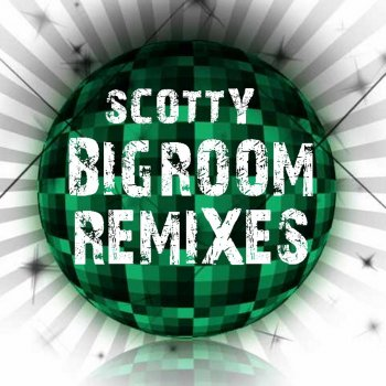 Scotty - Magic Melody (2003 Remixes)