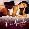 (Vamp:)<br /> I'm gettin' off a... By: Brooke Valentine Original