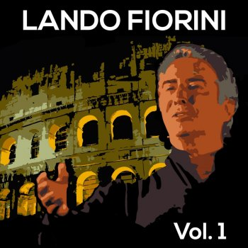 Lando Fiorini, Vol. 1