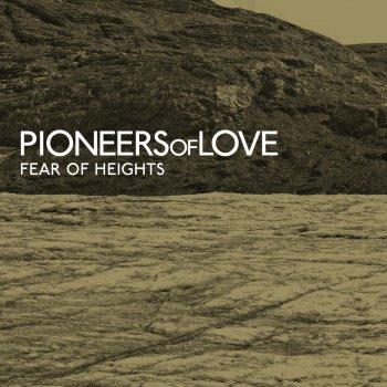Pioneers Of Love - Closer
