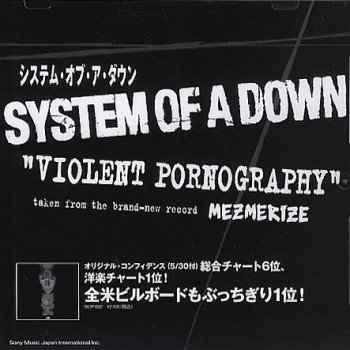 Violent pornography system of a down foto 24