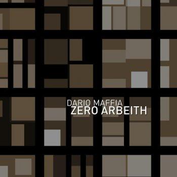 Dario Maffia - Zero Arbeit .001 EP