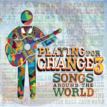 Testi playing for change 3 songs around the world playing for change