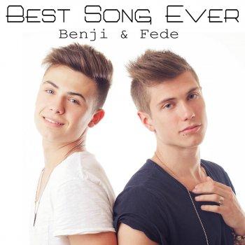 D Best Song Ever Cover Benji & Fede: tutt...