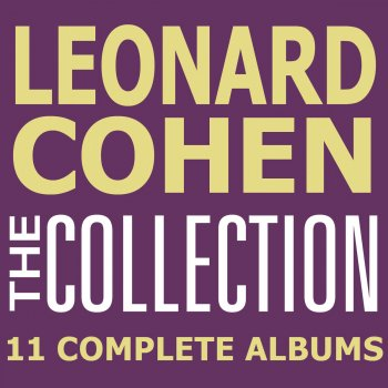 Leonard Cohen: The Collection - 11 Complete Albums