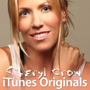 Sheryl Crow If It Makes You Happy