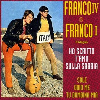 Franco IV E Franco I* Franco IV Franco I - Se Ogni Sera, Prima Di Dormire / Sei Di Un Altro