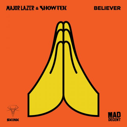 Baixar Música Believer – Major Lazer & Showtek
