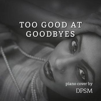 Too Good at Goodbyes Sam Smith Mp3 Download