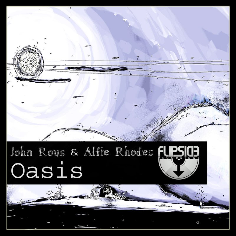 Скачать rous john and rhodes alfie oasis original mix