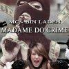 Mc Bin Laden - Album Madame do Crime