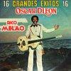 16 Grandes Exitos...Rico Melao