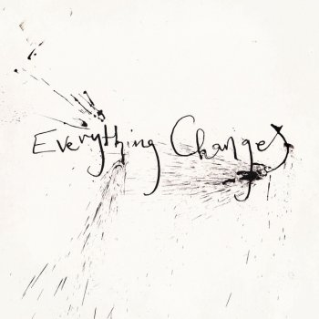 Výsledek obrázku pro everything changes