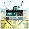 Cacife Clandestino - Album Roda Gigante