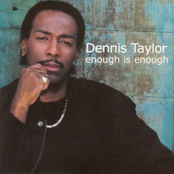 Enough Is Enough by Dennis Taylor album lyrics | Musixmatch