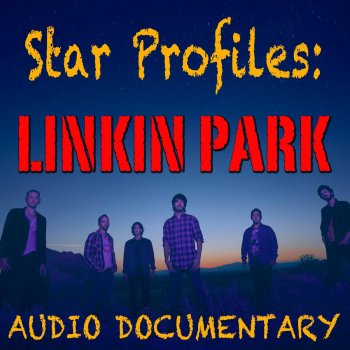 Testi Star Profile: Linkin Park
