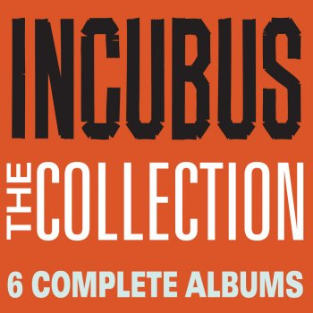Testi The Collection: Incubus