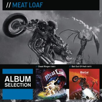 Testi Album Selection: Dead Ringer / Bat Out of Hell
