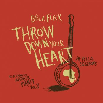 Testi Throw Down Your Heart: Tales from the Acoustic Planet, Vol.3 - Africa Sessions