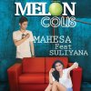 Melon Colis Mahesa - cover art