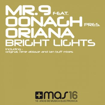 Testi Bright Lights (Mr. 9 and Oonagh Presents Oriana)