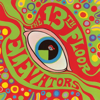 Testi The Psychedelic Sounds of the 13th Floor Elevators - 2008 Remaster