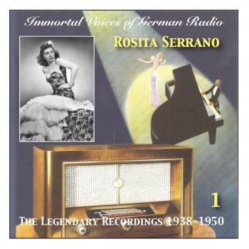Testi Immortal Voices of German Radio: Rosita Serrano, Vol. 1 (Recorded 1938-1950)