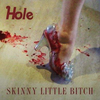 Testi Skinny Little Bitch