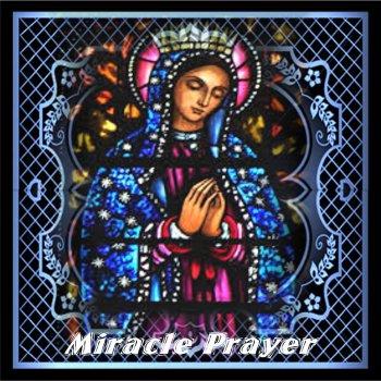 Miracle Prayer by Various Artists album lyrics | Musixmatch - Song