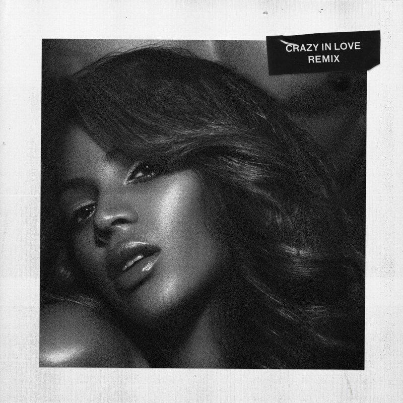 Letra De Crazy In Love No Rap Version De Beyoncé Musixmatch