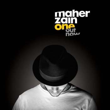 One by Maher Zain album lyrics | Musixmatch - Song Lyrics