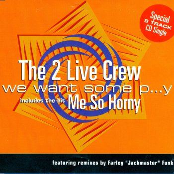 Suggest you 2 live crew we want some pussy lyrics can