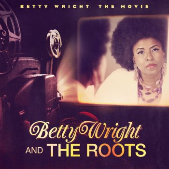 Testi Betty Wright: The Movie