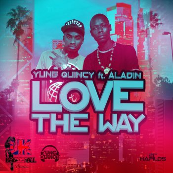 Testi Love the Way - Single (feat. Aladin) - Single