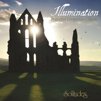 Testi Illumination: Peaceful Gregorian Chants