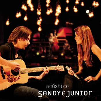 Sandy & Junior - Nada Vai Me Sufocar - Ao Vivo Lyrics
