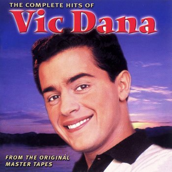 Testi The Complete Hits of Vic Dana