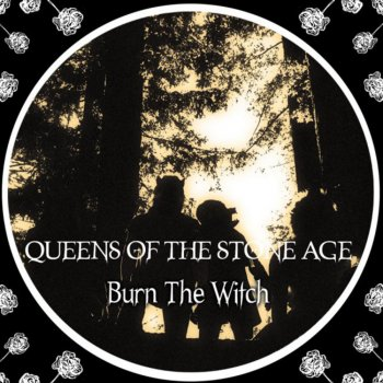 Queens Of The Stone Age Burn The Witch