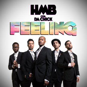 Feeling HMB feat. Da Chick - lyrics