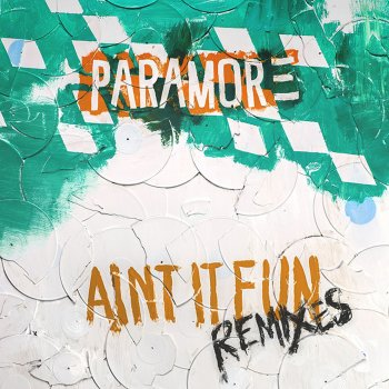 Testi Ain't It Fun Remixes