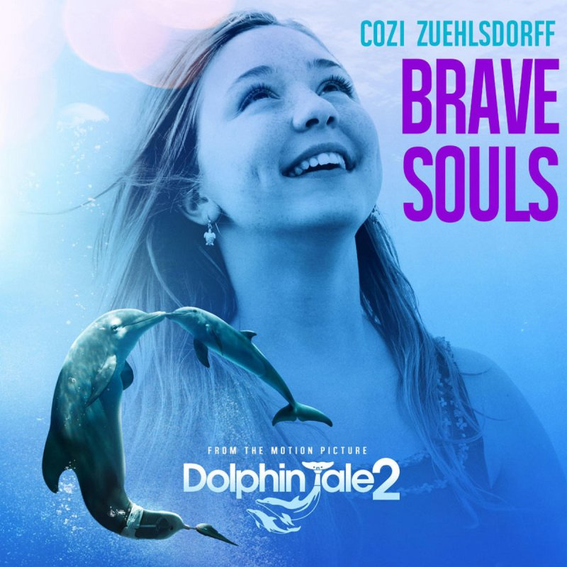 """Cozi Zuehlsdorff - Brave Souls (From """"Dolphin Tale 2 ..."""