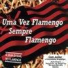 Uma Vez Flamengo