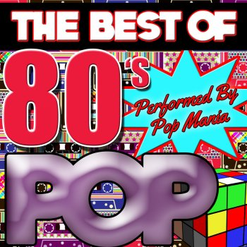 The Best of 80's Pop by Pop Mania album lyrics | Musixmatch