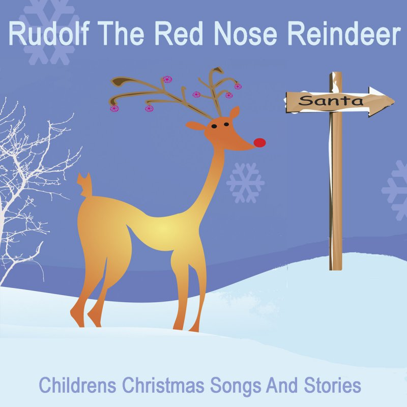 letra de rudolf the red nosed reindeer de songs for children musixmatch - Christmas Songs Rudolph The Red Nosed Reindeer